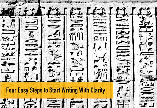 Four Easy Steps to Start Writing With Clarity