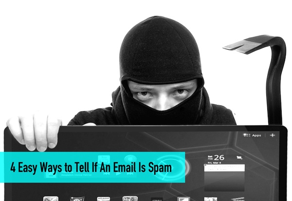 4 Easy Ways to Tell If An Email Is Spam