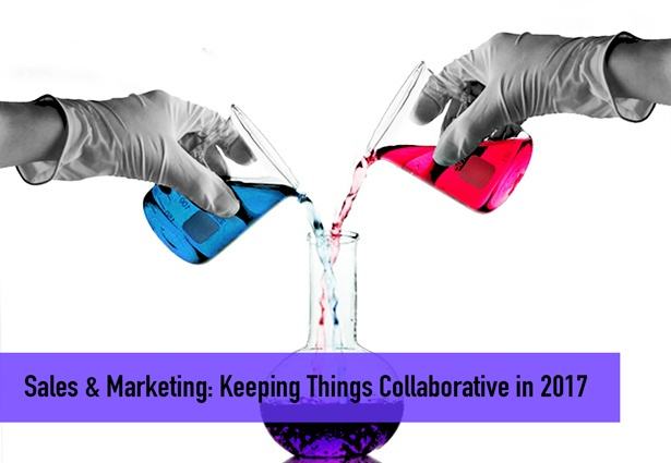 Sales & Marketing: Keeping Things Collaborative in 2017