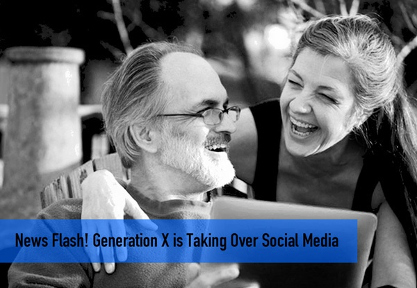 New Flash! Generation X is Taking Over Social Media