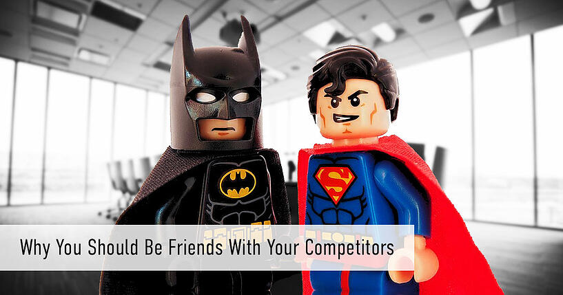 Why You Should Be Friends With Your Competitors