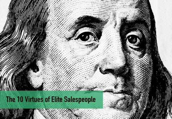 The 10 Virtues of Elite Salespeople