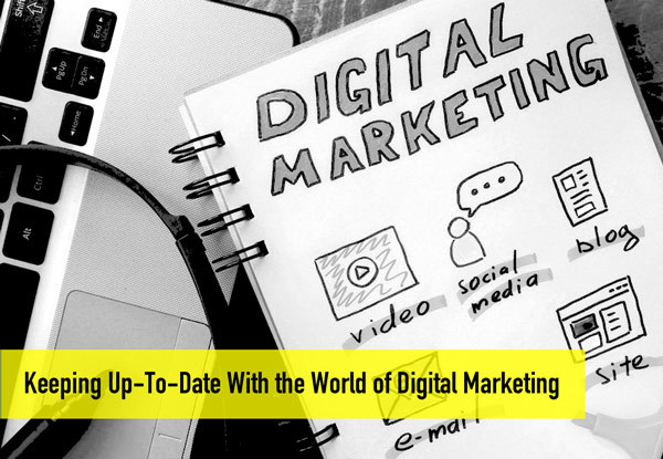 Keeping Up With Digital Marketing