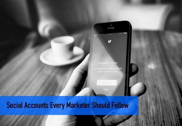 Social Accounts Every Marketer Should Follow