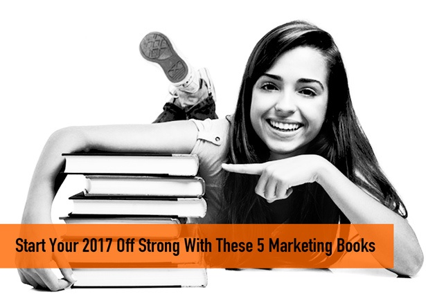 Start Your 2017 Off Strong With These 5 Marketing Books